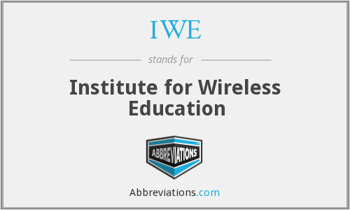 IWE - Institute for Wireless Education