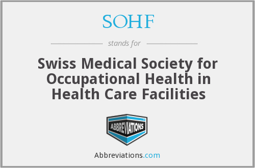 SOHF - Swiss Medical Society for Occupational Health in Health Care Facilities