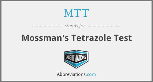MTT - Mossman's Tetrazole Test