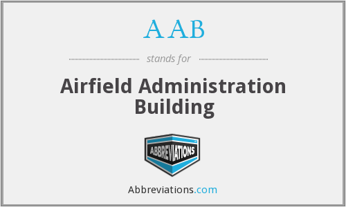 AAB - Airfield Administration Building