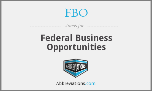 FBO - Federal Business Opportunities