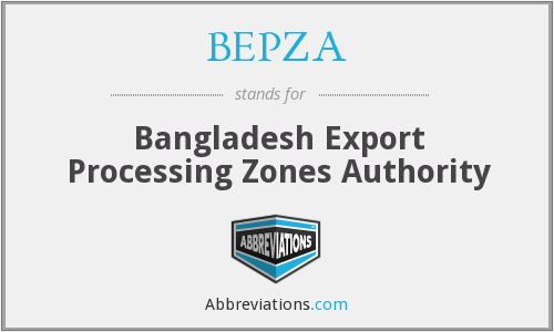BEPZA - Bangladesh Export Processing Zones Authority