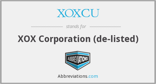 XOXCU - X O X Corporation