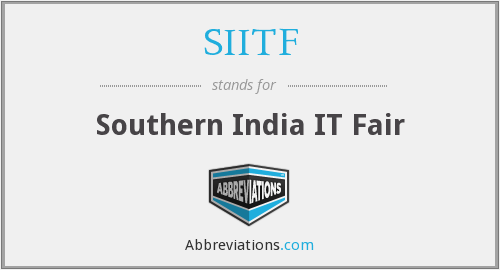 What does SIITF stand for?