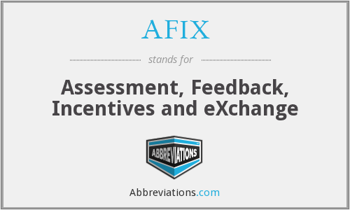 AFIX - Assessment, Feedback, Incentives and eXchange