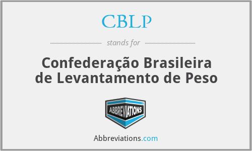 CBLP - Confederação Brasileira de Levantamento de Peso