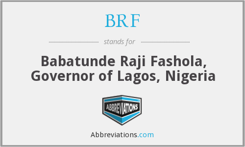 BRF - Babatunde Raji Fashola, Governor of Lagos, Nigeria