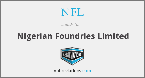 NFL - Nigerian Foundries Limited