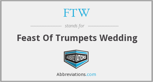 FTW - Feast Of Trumpets Wedding