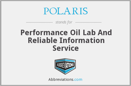 POLARIS - Performance Oil Lab And Reliable Information Service