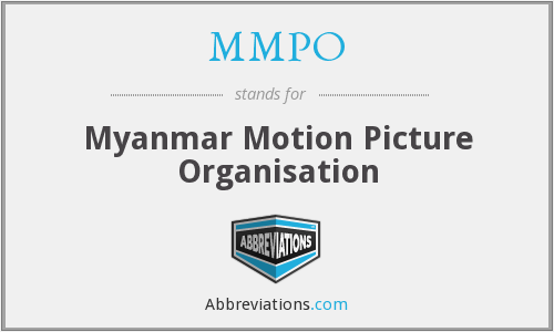 MMPO - Myanmar Motion Picture Organisation