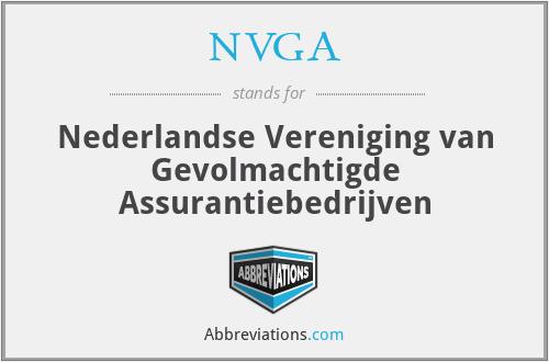 NVGA - Nederlandse Vereniging van Gevolmachtigde Assurantiebedrijven