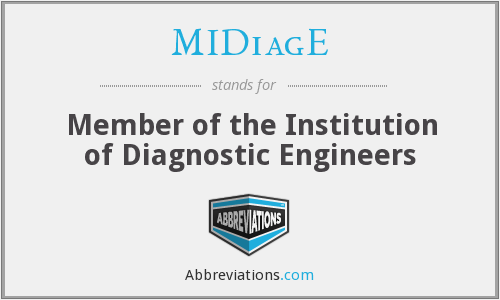 MIDiagE - Member of the Institution of Diagnostic Engineers