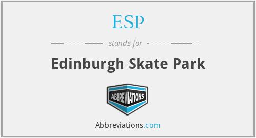 ESP - Edinburgh Skate Park