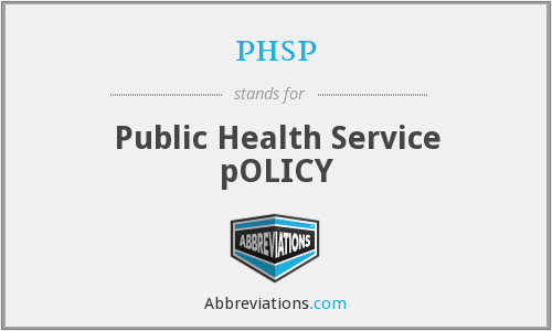phsp - Public Health Service pOLICY