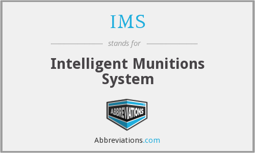 IMS - Intelligent Munitions System