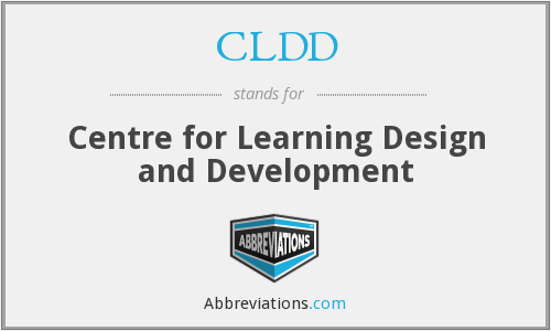 CLDD - Centre for Learning Design and Development