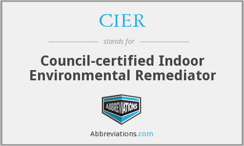 CIER - Council-certified Indoor Environmental Remediator