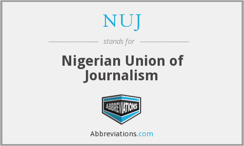 NUJ - Nigerian Union of Journalism