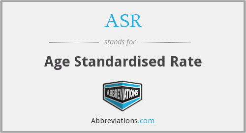 ASR - Age Standardised Rate