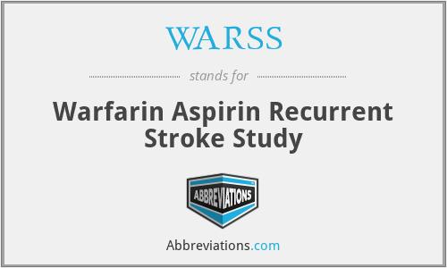 WARSS - Warfarin Aspirin Recurrent Stroke Study