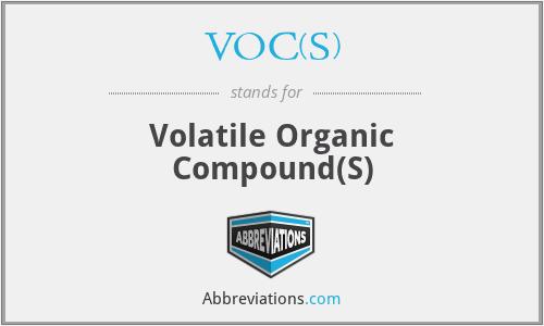 VOC(S) - volatile organic compound(s)