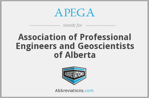 APEGA - Association of Professional Engineers and Geoscientists of Alberta