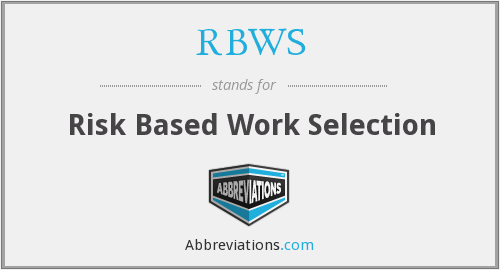 RBWS - Risk Based Work Selection