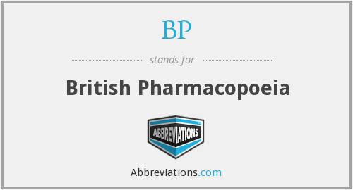 BP - British Pharmacopoeia