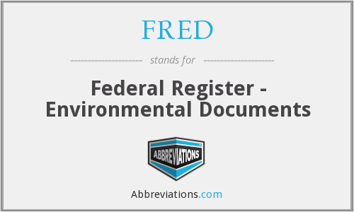 FRED - Federal Register - Environmental Documents