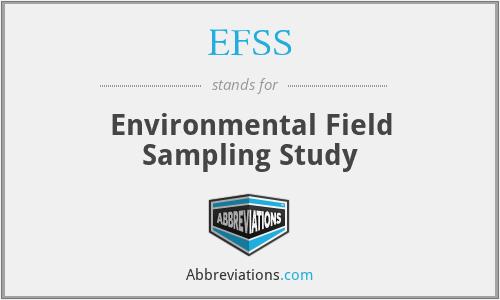 EFSS - Environmental Field Sampling Study