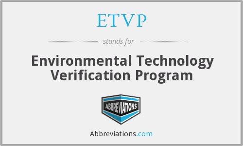 ETVP - Environmental Technology Verification Program