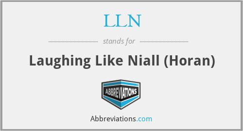 LLN - Laughing Like Niall (Horan)