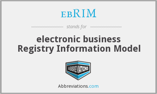 ebRIM - electronic business Registry Information Model