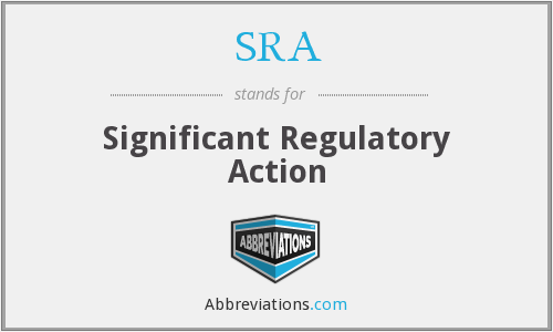 SRA - Significant Regulatory Action