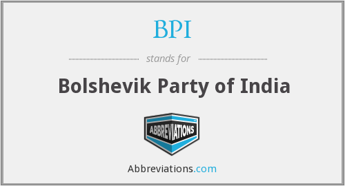 BPI - Bolshevik Party of India