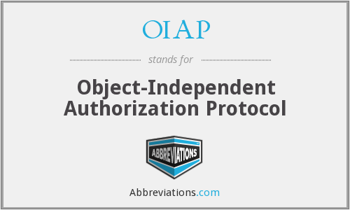 OIAP - Object-Independent Authorization Protocol