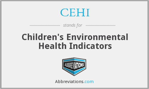 CEHI - Children's Environmental Health Indicators