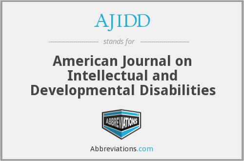 AJIDD - American Journal on Intellectual and Developmental Disabilities