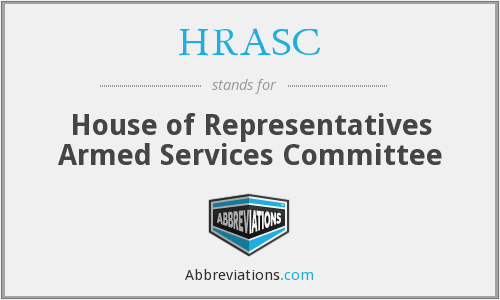HRASC - House of Representatives Armed Services Committee