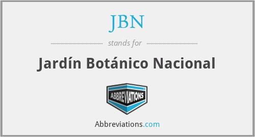 JBN - Jardín Botánico Nacional