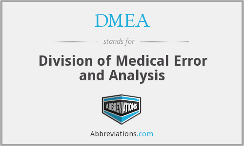DMEA - Division of Medical Error and Analysis
