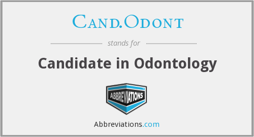 What does CAND.ODONT stand for?