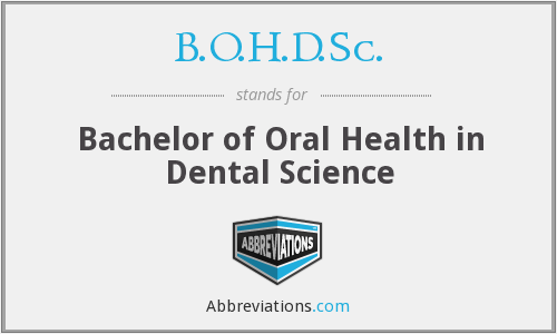 B.O.H.D.Sc. - Bachelor of Oral Health in Dental Science