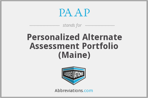 PAAP - Personalized Alternate Assessment Portfolio (Maine)