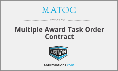 MATOC - Multiple Award Task Order Contract