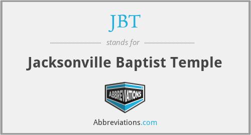 JBT - Jacksonville Baptist Temple