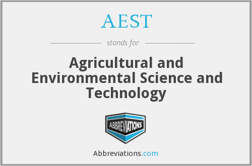 AEST - Agricultural and Environmental Science and Technology