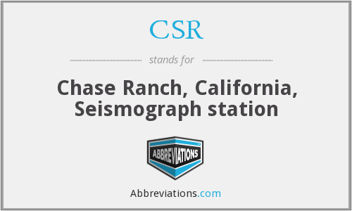 CSR - Chase Ranch, California, Seismograph station