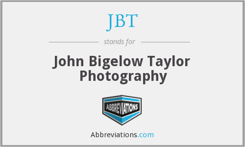JBT - John Bigelow Taylor Photography